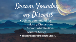 Join us year round on Discord for industry discussions, prompts, motivation, and general advice. Click this image to join.