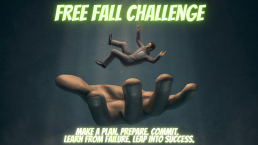 Free fall challenge: make a plan. Prepare. Commit. Learn from failure. Leap into success.